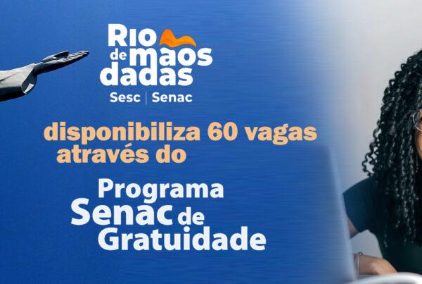 Rio de Mãos Dadas disponibiliza 60 vagas